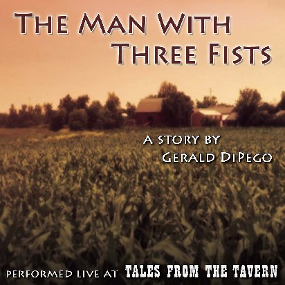 The Man With Three Fists by Gerald DiPego