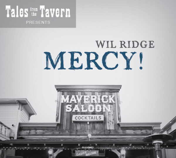 Wil Ridge - Mercy - Live at Tales from the Tavern
